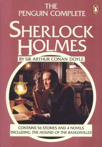 The Penguin Complete Sherlock Holmes By Sir Arthur Conan Doyle
