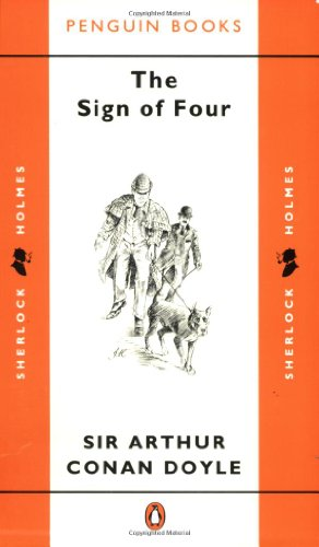 The Sign of Four (Penguin Classics) By Sir Arthur Conan Doyle