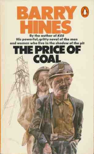 The Price of Coal by Barry Hines