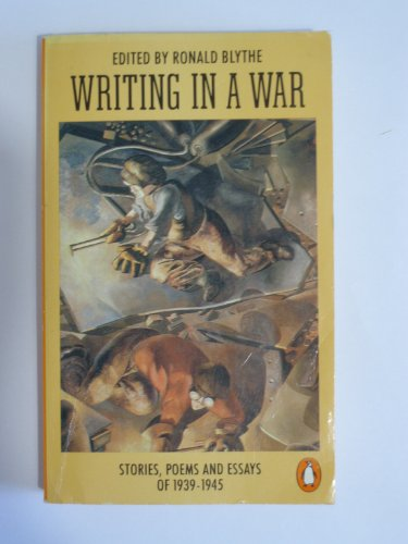 Writing in a War By Dr. Ronald Blythe