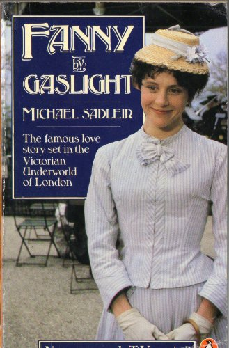 Fanny By Gaslight By Michael Sadleir