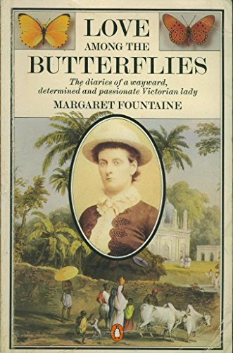 Love Among the Butterflies By Margaret Fountaine