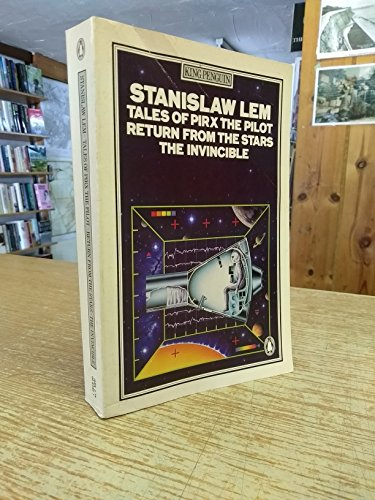 Tales of Pirx the Pilot; Return from the Stars; the Invincible By Stanislaw Lem