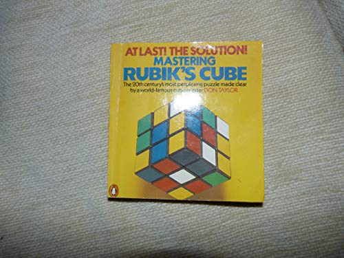 Mastering Rubik's Cube By Don Taylor