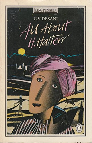 All About H. Hatterr (Modern Classics) By G.V. Desani