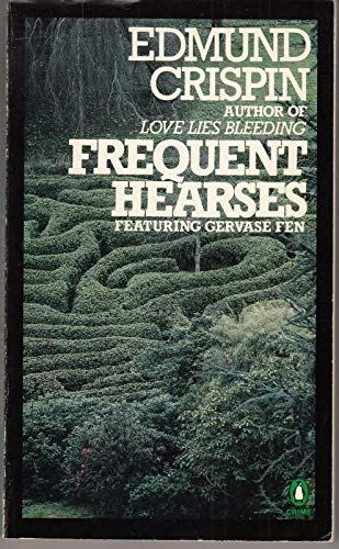Frequent Hearses By Edmund Crispin