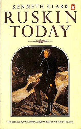 Ruskin Today By John Ruskin