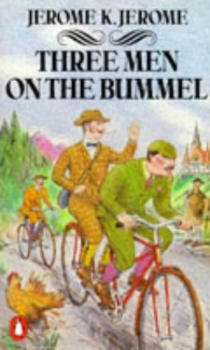 Three Men on the Bummel By Jerome Jerome