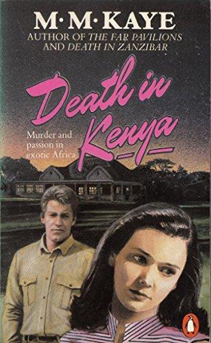 Death in Kenya By M. M. Kaye