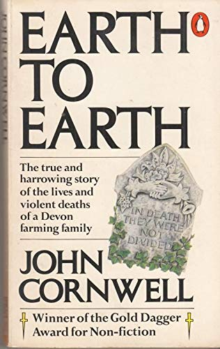 Earth to Earth By John Cornwell