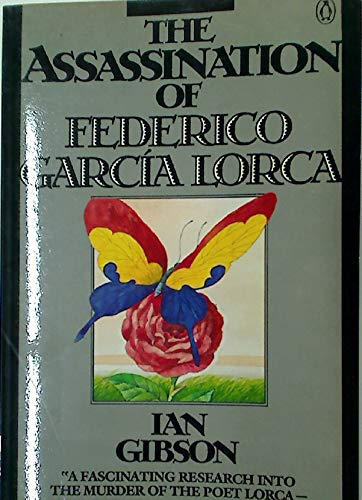 The Assassination of Federico Garcia Lorca von Ian Gibson