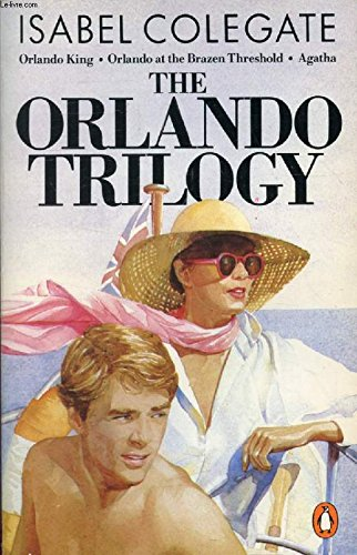 The Orlando Trilogy By Isabel Colegate