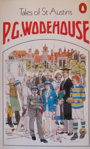 Tales of St.Austin's By P.G. Wodehouse