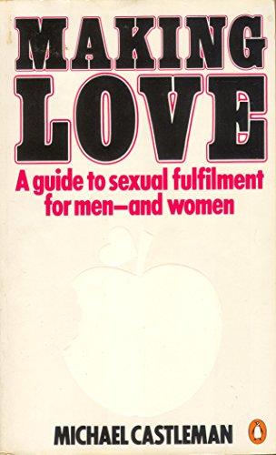 Making Love By Michael Castleman