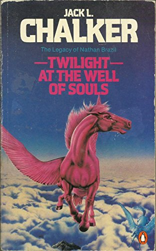 Twilight at the Well of Souls By Jack L. Chalker