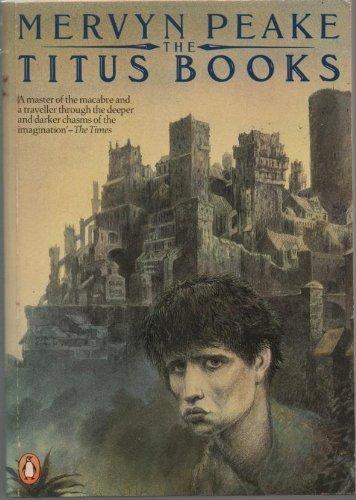 The Titus Books By Mervyn Peake