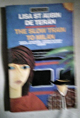 The-Slow-Train-to-Milan-King-Penguin-by-St-Aubin-De-Teran-Lisa-Paperback-The