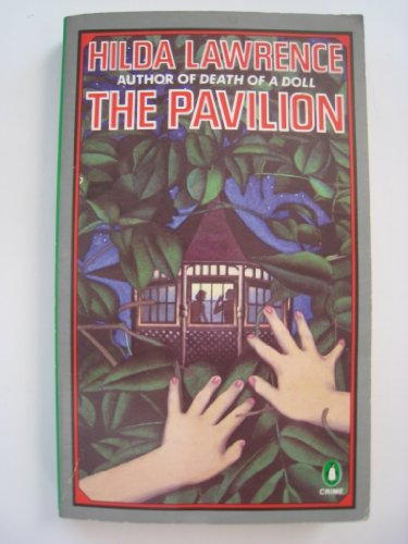 The Pavilion By Hilda Lawrence