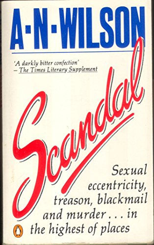 Scandal, or Priscilla's Kindness By A. N. Wilson