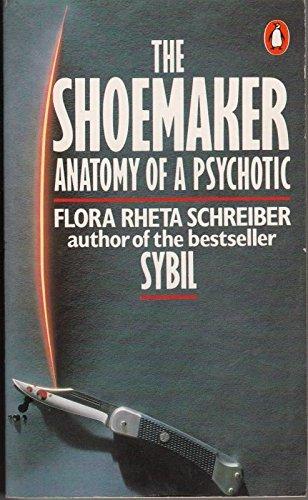 The Shoemaker By Flora Rheta Schreiber