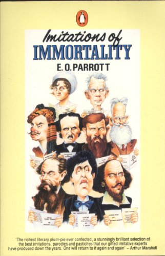 Imitations of Immortality By E.O. Parrott