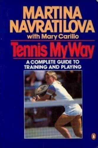 Tennis my Way By Mary Carillo