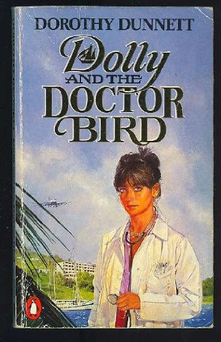 Dolly And the Doctor Bird By Dorothy Dunnett