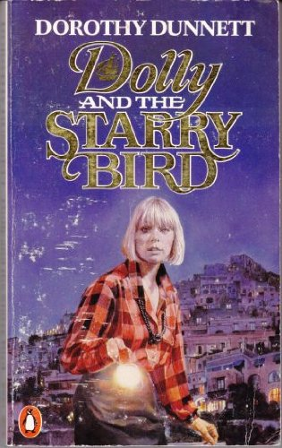 Dolly And the Starry Bird By Dorothy Dunnett