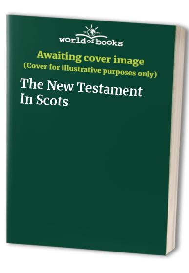 The New Testament By Edited by William Laughton Lorimer