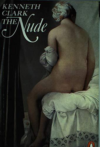 The Nude By Sir Kenneth Clark
