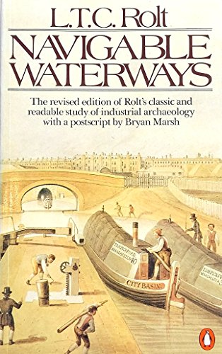 Navigable Waterways By L.T.C. Rolt