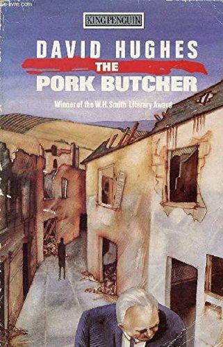 The Pork Butcher By David Hughes