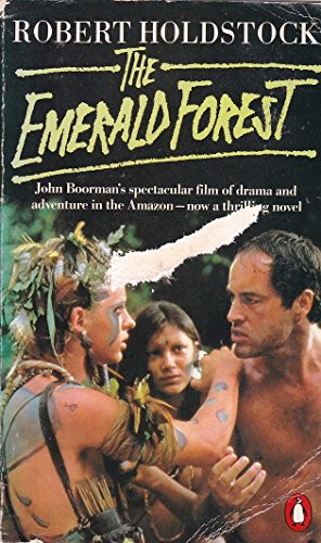 The Emerald Forest By Robert Holdstock
