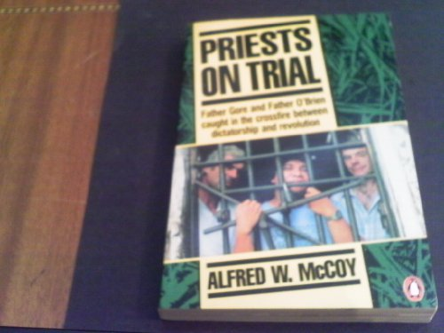 Priests on Trial By Alfred W. McCoy