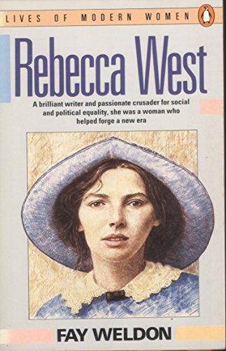 Rebecca West By Fay Weldon