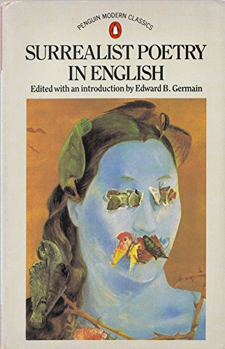 Surrealist Poetry in English (Penguin Modern Classics)