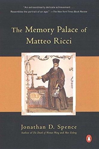 The Memory Palace of Matteo Ricci By Jonathan D. Spence