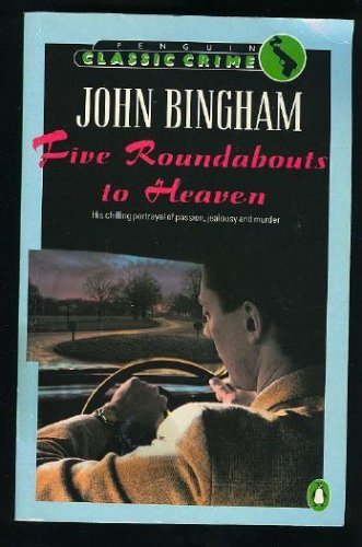 Five Roundabouts to Heaven By John Bingham
