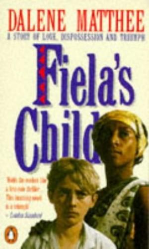 Fiela's Child By Dalene Matthee