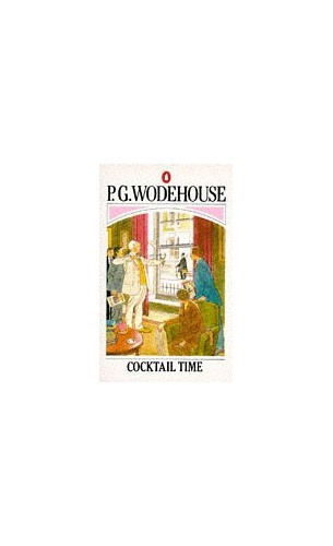 Cocktail Time By P. G. Wodehouse