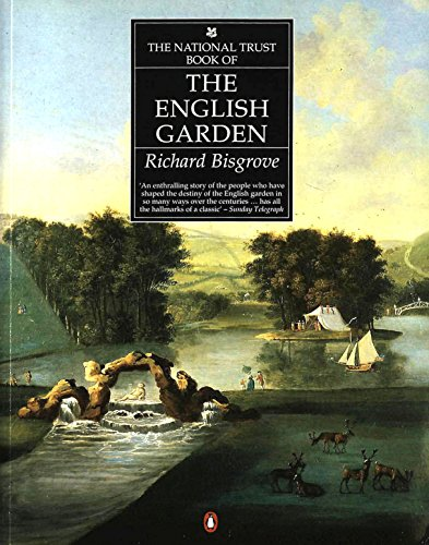 The National Trust Book of the English Garden By Richard Bisgrove
