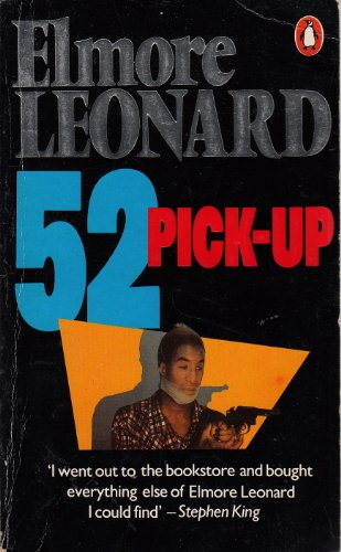 52 Pick-up By Elmore Leonard