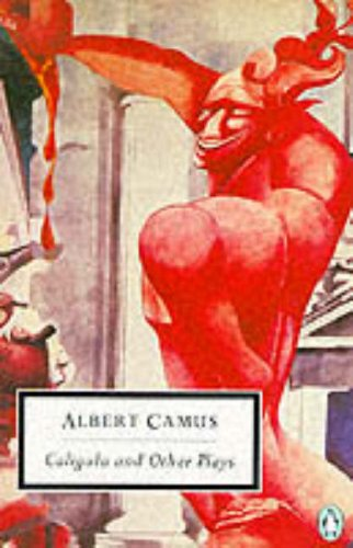 Caligula And Other Plays By Albert Camus