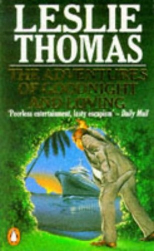 The Adventures of Goodnight and Loving By Leslie Thomas