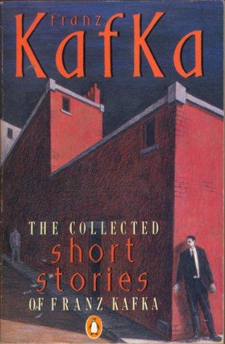 The Collected Short Stories of Franz Kafka By Franz Kafka