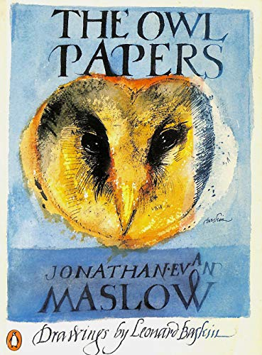 The Owl Papers By Jonathan Maslow