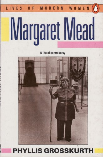 Margaret Mead By Phyllis Grosskurth