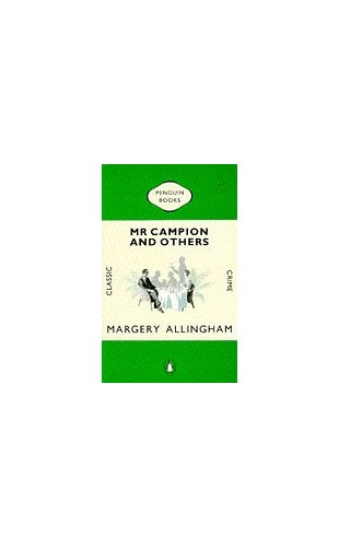 Mr Campion And Others (Classic Crime) By Margery Allingham