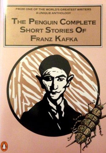 Penguin Complete Short Stories of Franz Kafka, The By Franz Kafka