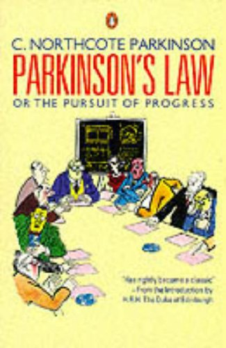 Parkinson's Law By C.Northcote Parkinson
